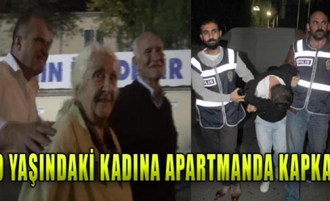 80 Yaşındaki Kadına Apartmanda Kapkaç