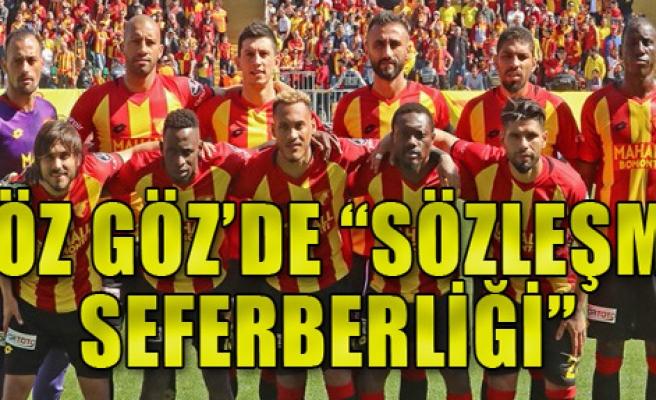 Göztepe'de 'sözleşme seferberliği'