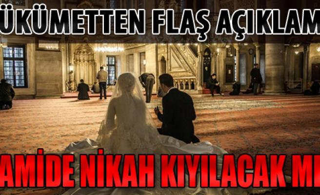 Camide Nikah Kıyılacak mı?