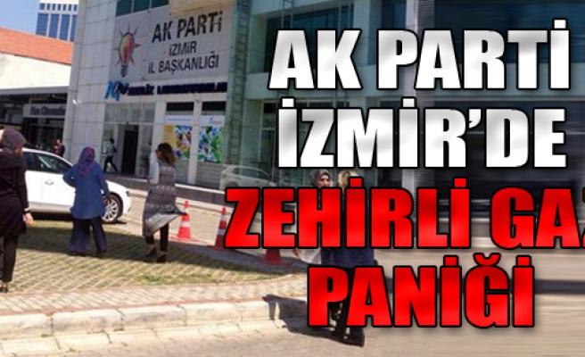 AK Parti İzmir'de Zehirli Gaz Paniği