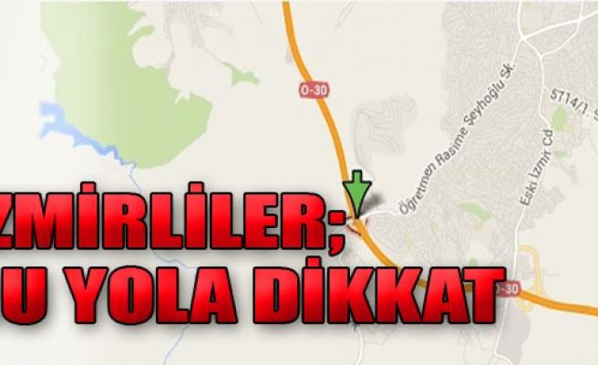 İzmir'deki Kaza Yolu Tıkadı