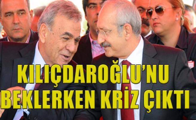 Kılıçdaroğlu Beklerken Kriz Çıktı