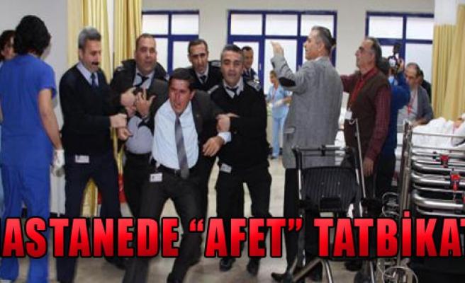 Hastanede 'Afet' Tatbikatı