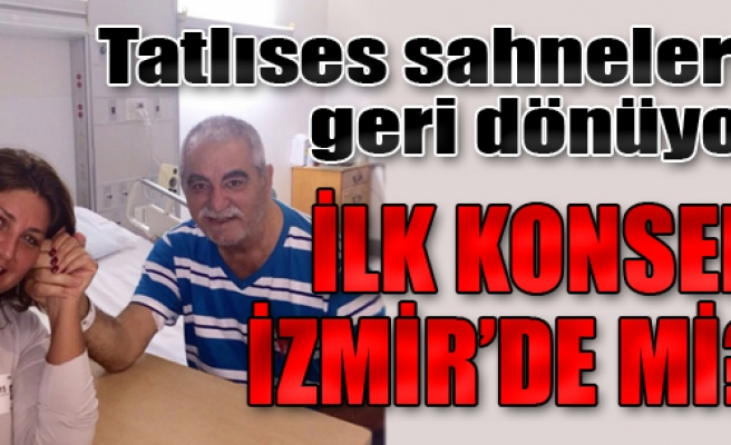İlk Konser İzmir'de mi?