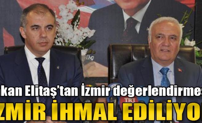 'İzmir İhmal Ediliyor'