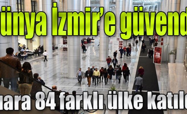 Dünya İzmir'e Güvendi