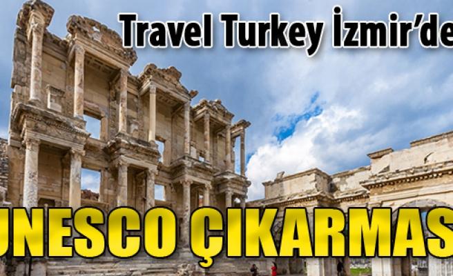 Travel Turkey İzmir'den UNESCO Çıkarması