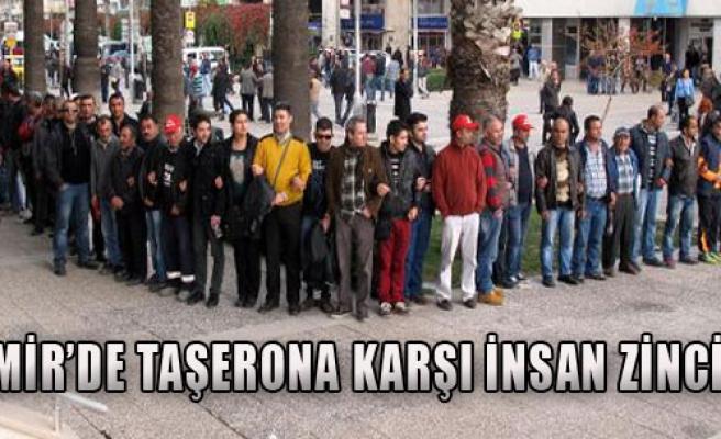 İzmir'de Taşerona Karşı İnsan Zinciri