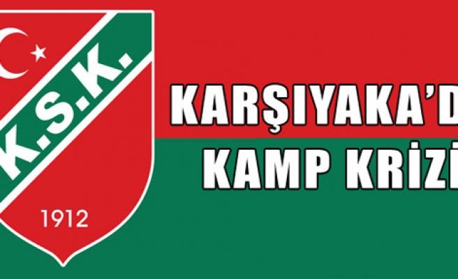 Karşıyaka'da Kamp Krizi