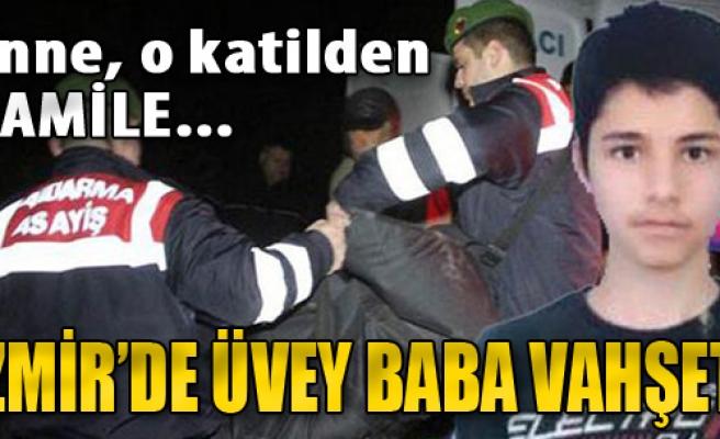 İzmir'de Üvey Baba Vahşeti