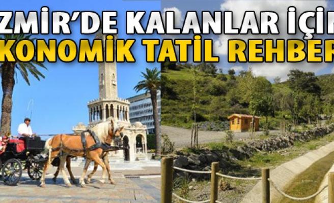 İzmir'de Kalanlar İçin Ekonomik Tatil Rehberi