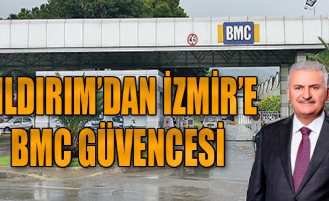 'BMC İzmir'den Taşınmıyor'