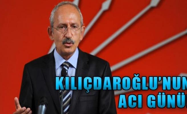 Kılıçdaroğlu'nun Acı Günü!