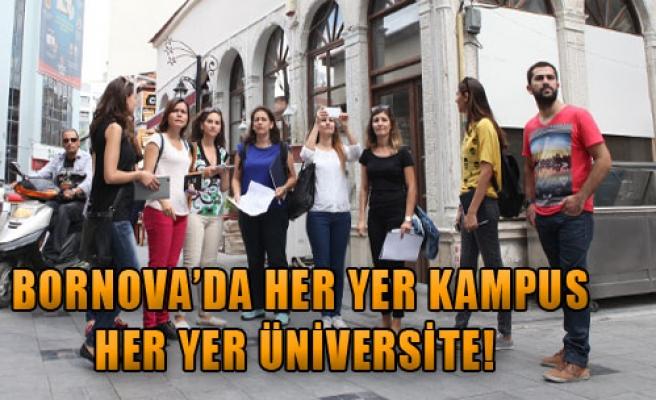 Bornova'da Her Yer Kampus Her Yer Üniversite