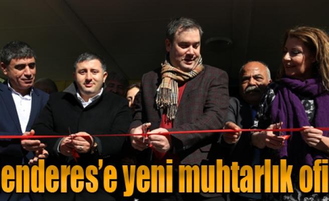 Menderes'e Yeni Muhtarlık Ofisi