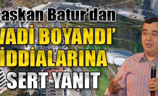 Batur'dan 'Vadi Boyandı' İddialarına Sert Yanıt