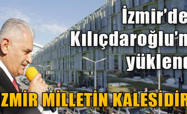 'İzmir Kimsenin Kalesi Değildir, Milletin Kalesidir'