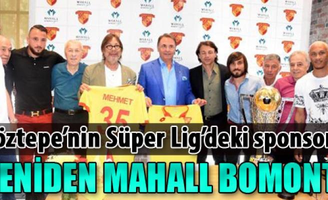 Göztepe'nin Süper Lig'deki Sponsoru Yeniden Mahall Bomonti