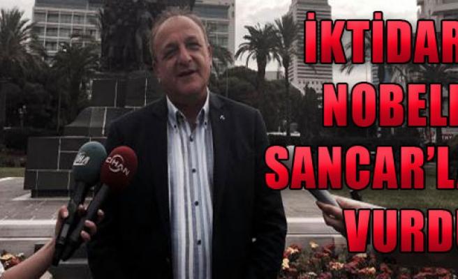 İktidarı Nobelli Sancar'la Vurdu