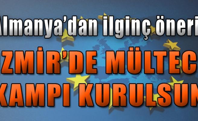 'AB İzmir'de Mülteci Kampı Kursun'
