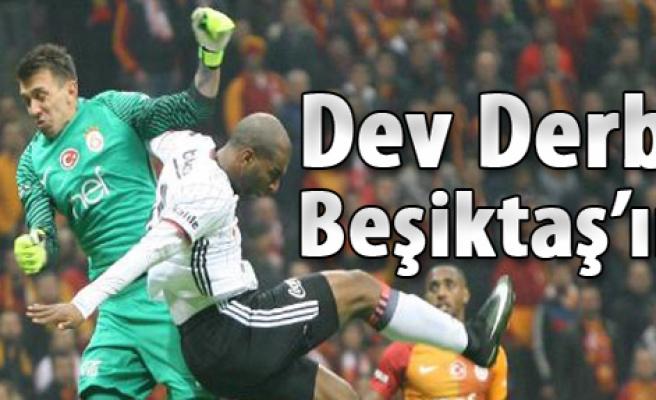Dev Derbi Beşiktaş'ın