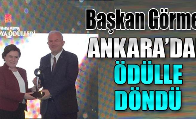 Başkan Görmez Ankara'dan Ödülle Döndü