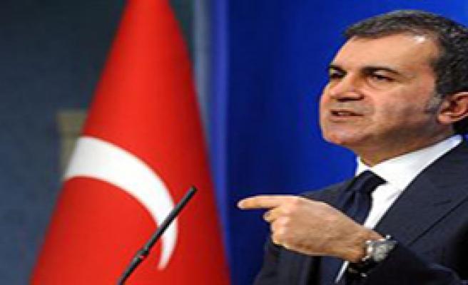 Çelik: 'Türkiye Yüzde Yüz Haklı'