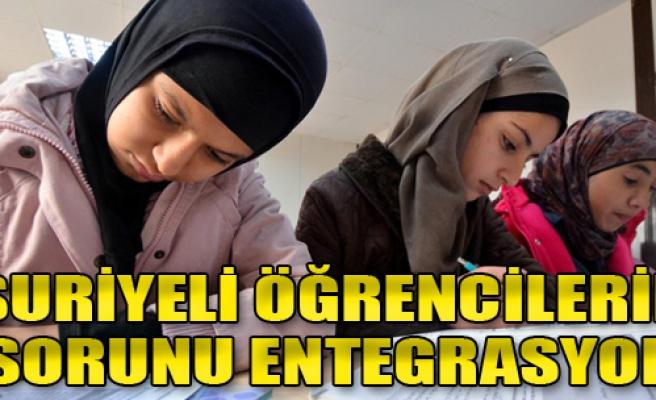Suriyeli Öğrencilerin Sorunu; Entegrasyon