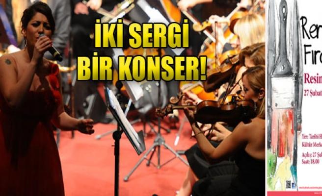 İki Sergi, Bir Konser