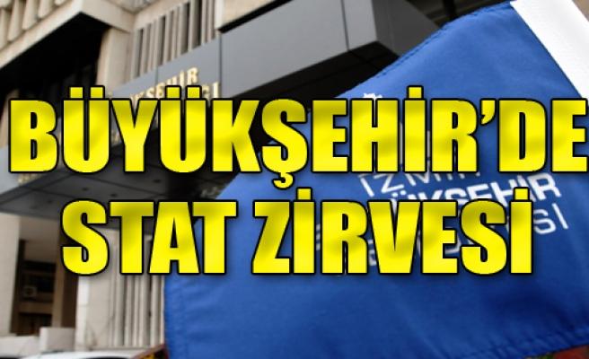 Büyükşehir'de Stat Zirvesi