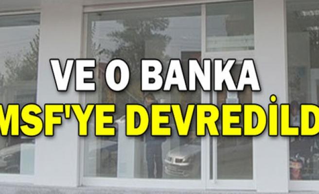 Ve O Banka TMSF'ye Devredildi!