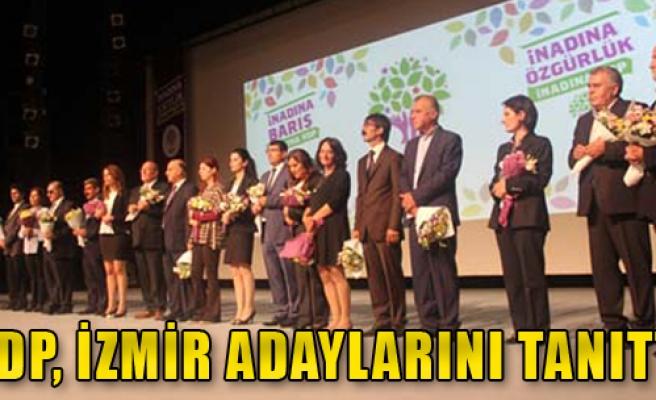 HDP, İzmir Adaylarını Tanıttı