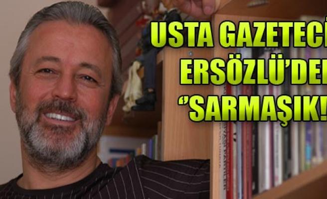 Ersözlü Sarmaşık'ı İmzalayacak!