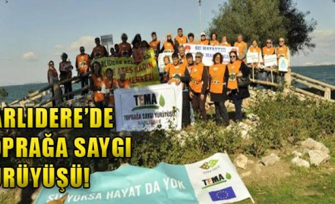 Narlıdere'de Toprağa Saygı Yürüyüşü!