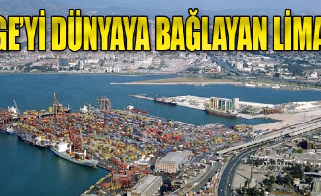 Ege'yi Dünyaya Bağlayan Liman