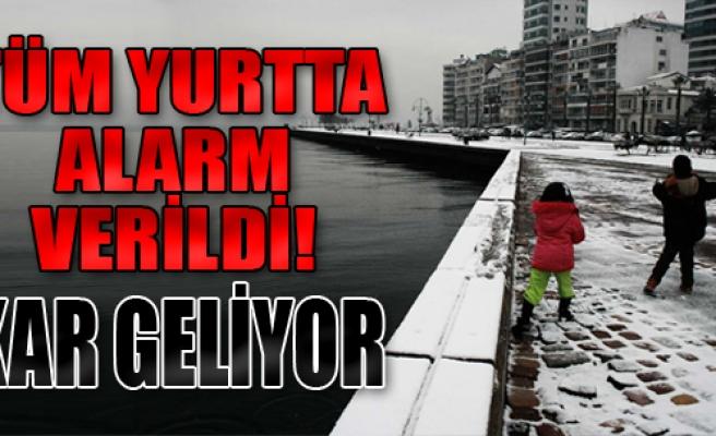 Tüm Yurtta Alarm Verildi! Kar Geliyor