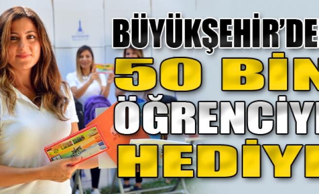 Büyükşehir'den 50 Bin Öğrenciye Okul Hediyesi