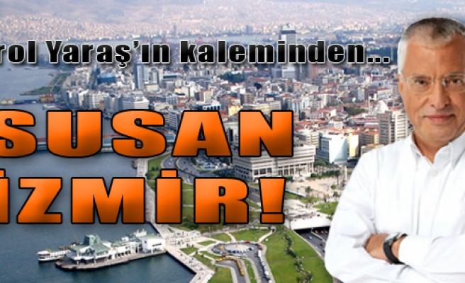 Susan İzmir...