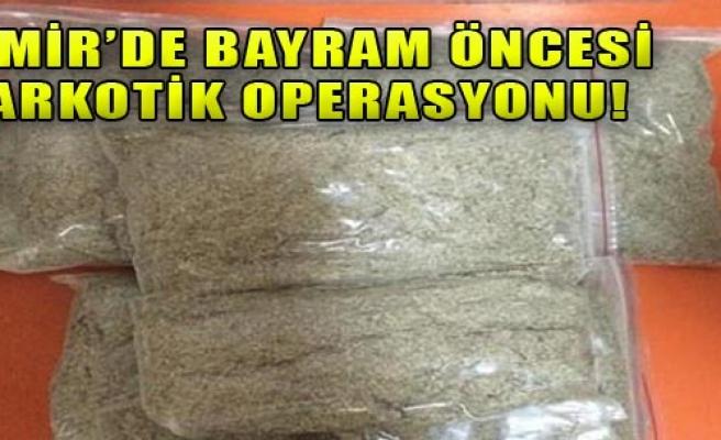 İzmir'de Narkotik Operasyonu