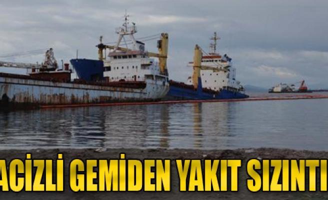 Hacizli Gemiden Yakıt Sızıntısı