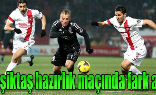 Beşiktaş Hazırlık Maçında Fark Attı