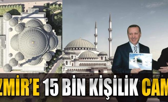 İzmir'e 15 Bin Kişilik Cami Geliyor