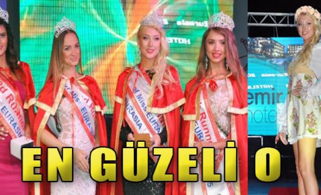 Miss Eurasia Kraliçesi Seçildi