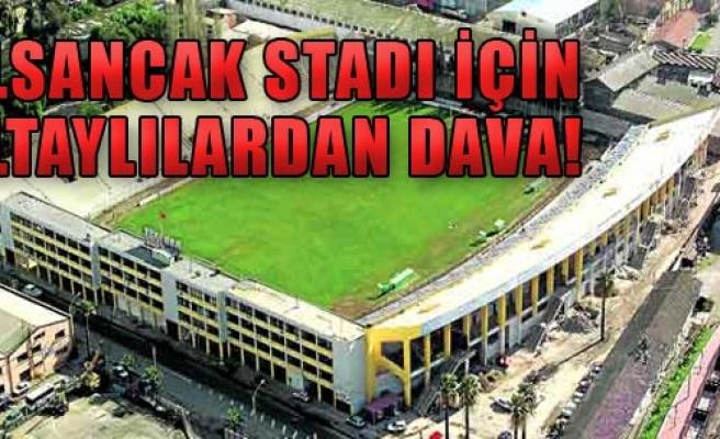 Alsancak Stadı İçin Dava!