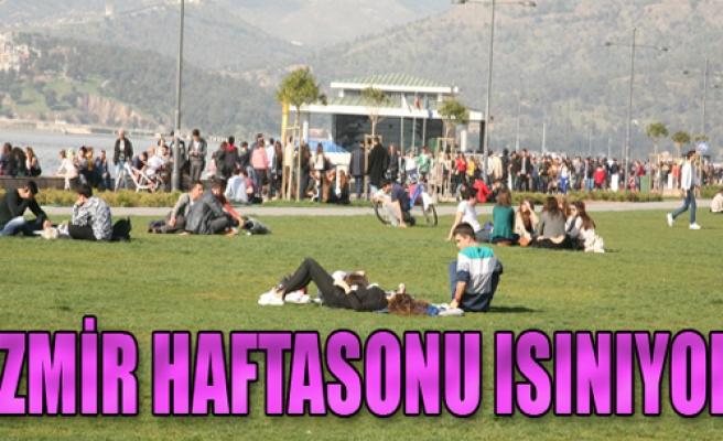 İzmir'de Haftasonu Hava Nasıl Olacak?