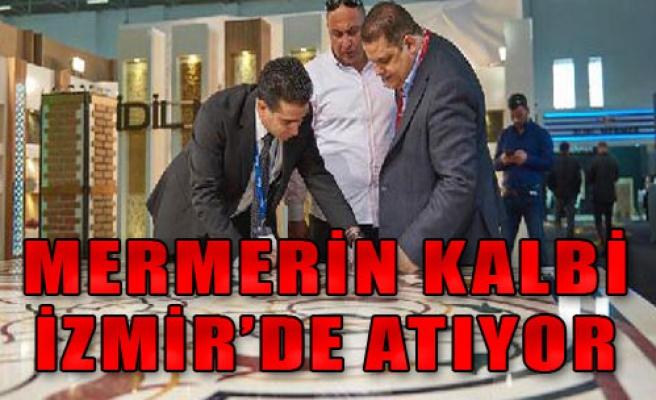 Mermerin Kalbi İzmir'de Atıyor