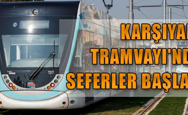 Karşıyaka Tramvayı'nda Seferler Başladı