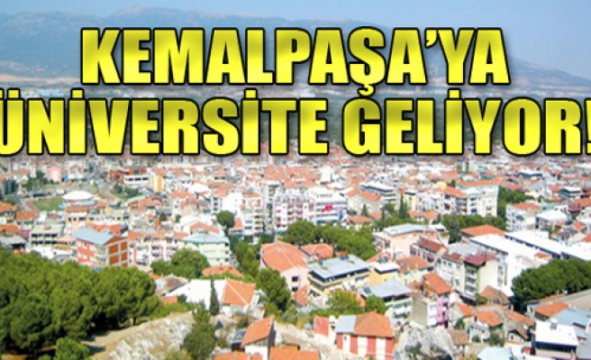 Kemalpaşa'ya üniversite müjdesi!