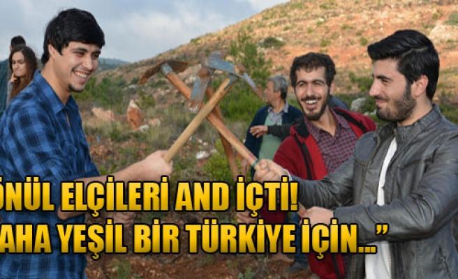 'Daha Yeşil Bir Türkiye İçin...'
