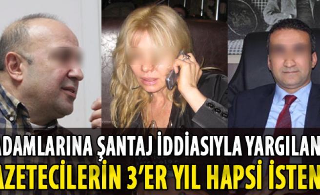 İzmir'de İşadamlarına Şantaja 3'er Yıl Hapis İstemi
